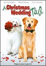 A Christmas Wedding Tail - Michael Feifer