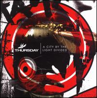 A City by the Light Divided - Thursday