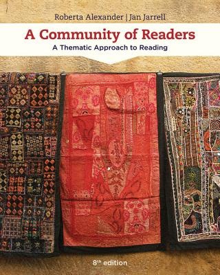 A Community of Readers: A Thematic Approach to Reading - Alexander, Roberta, and Jarrell, Jan