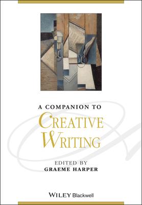 A Companion to Creative Writing - Harper, Graeme (Editor)