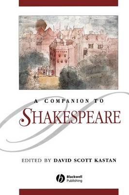 A Companion to Shakespeare - Kastan, David Scott (Editor)