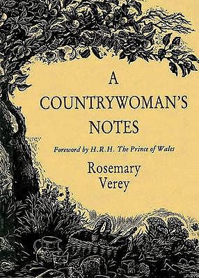 A Countrywoman's Notes - Verey, Rosemary