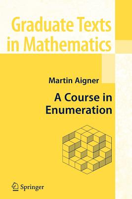 A Course in Enumeration - Aigner, Martin