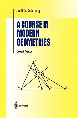 A Course in Modern Geometries - Cederberg, Judith N.