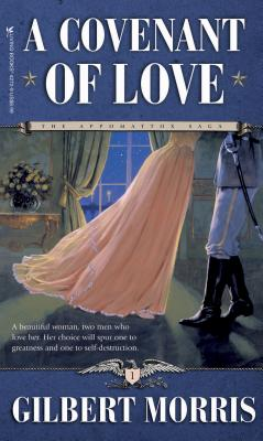 A Covenant of Love - Morris, Gilbert