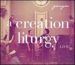 A Creation Liturgy: Live