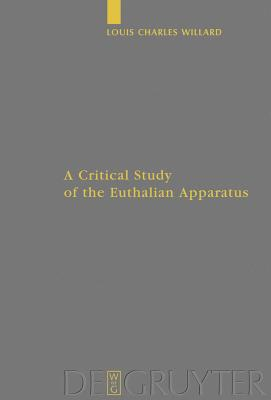 A Critical Study of the Euthalian Apparatus - Willard, Louis Charles