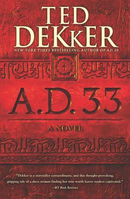 A.D. 33 - Dekker, Ted