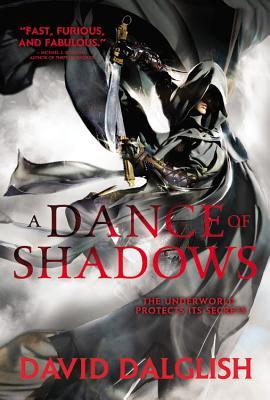 A Dance of Shadows - Dalglish, David