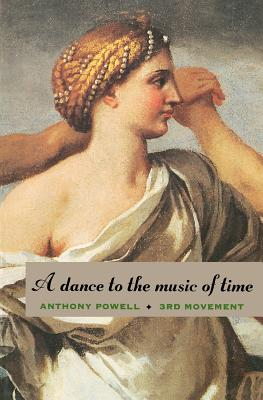 A Dance to the Music of Time: Third Movement - Powell, Anthony