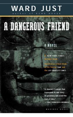 A Dangerous Friend - Just, Ward S