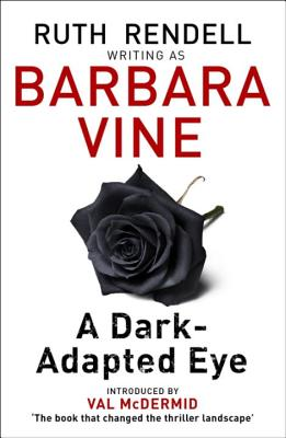 A Dark-adapted Eye - Vine, Barbara