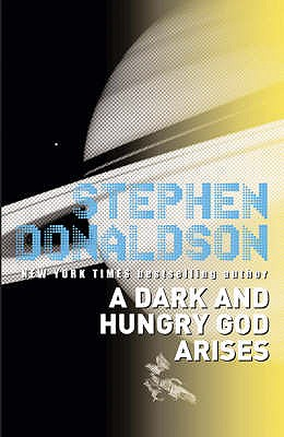 A Dark and Hungry God Arises: v. 2: The Gap Sequence - Donaldson, Stephen