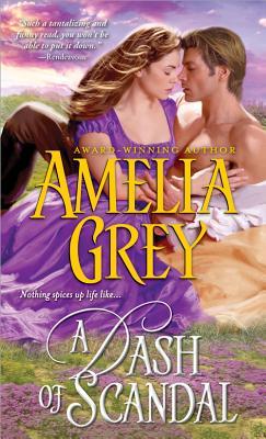 A Dash of Scandal - Grey, Amelia