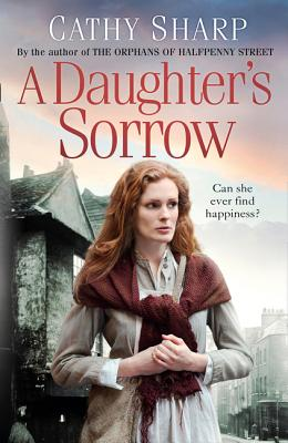 A Daughter's Sorrow - Sharp, Cathy