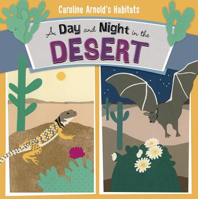 A Day and Night in the Desert - Arnold, Caroline
