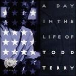 A Day in the Life of Todd Terry