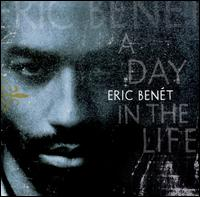 A Day in the Life - Eric Benét