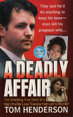 A Deadly Affair - Henderson, Tom