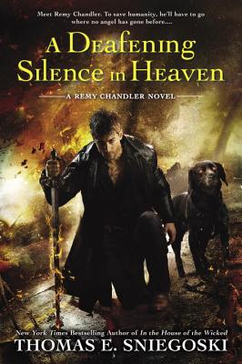 A Deafening Silence in Heaven - Sniegoski, Thomas E
