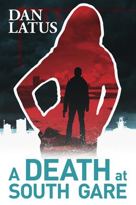 A Death at South Gare - Latus, Dan