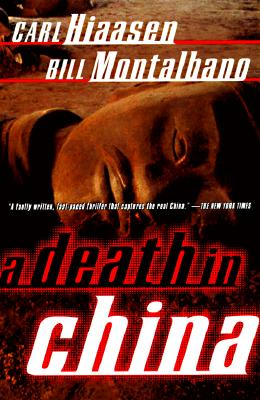 A Death in China - Hiaasen, Carl, and Montalbano, Bill