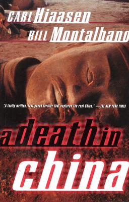 A Death in China - Hiaasen, Carl