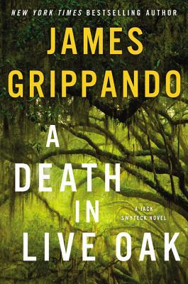 A Death In Live Oak - Grippando, James