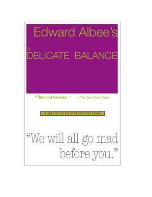 A Delicate Balance - Albee, Edward