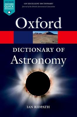 A Dictionary of Astronomy - Ridpath, Ian