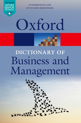 A Dictionary of Business and Management - Law, Jonathan (Editor)