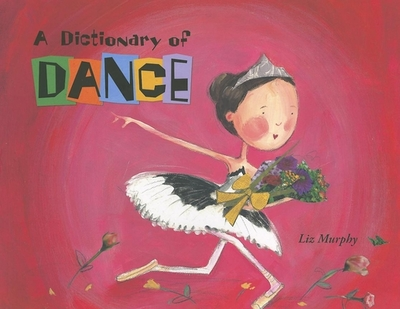 A Dictionary of Dance -