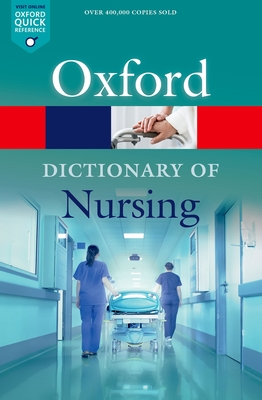 A Dictionary of Nursing - Martin, Elizabeth A. (Editor), and McFerran, Tanya A. (Editor)