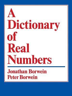 A Dictionary of Real Numbers - Borwein, Jonathan, Professor