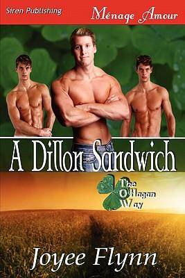 A Dillon Sandwich [The O'Hagan Way 1] (Siren Publishing Menage Amour Manlove) - Flynn, Joyee