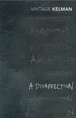 A Disaffection - Kelman, and Kelman, James