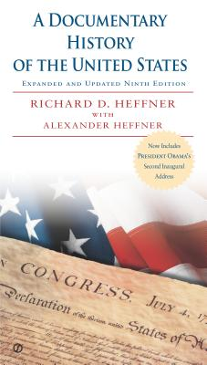 A Documentary History of the United States - Heffner, Richard D