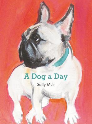 A Dog a Day - Muir, Sally
