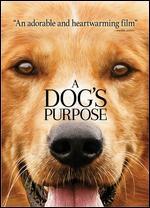 A Dog's Purpose - Lasse Hallström