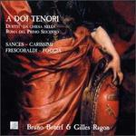 A Doi Tenori (17th century Italian Duets)