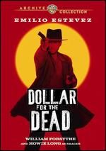 A Dollar for the Dead - Gene Quintano