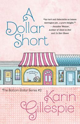 A Dollar Short - Gillespie, Karin