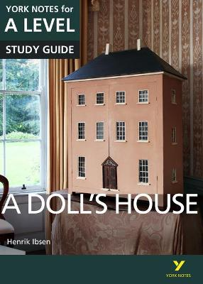 A Doll's House: York Notes for A-level - Gray, Frances