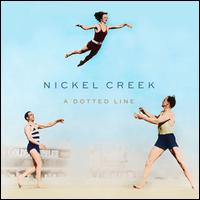 A Dotted Line - Nickel Creek