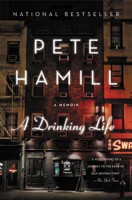 A Drinking Life: A Memoir - Hamill, Pete