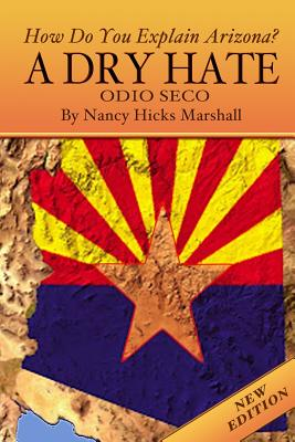 A Dry Hate: Odio Seco (New Edition): Odio Seco - Marshall, Nancy Hicks