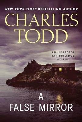 A False Mirror - Todd, Charles