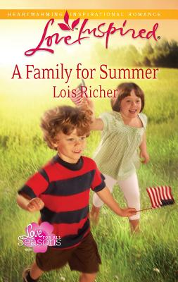 A Family for Summer - Richer, Lois