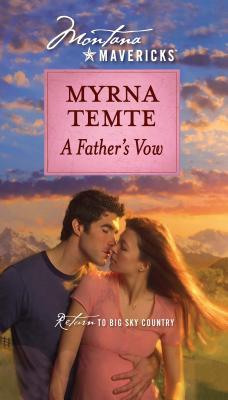 A Father's Vow - Temte, Myrna