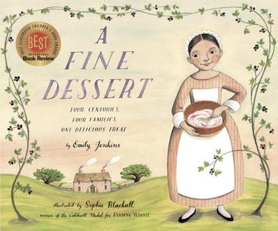 A Fine Dessert: Four Centuries, Four Families, One Delicious Treat - Jenkins, Emily